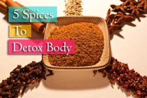 5 Spices To Detox